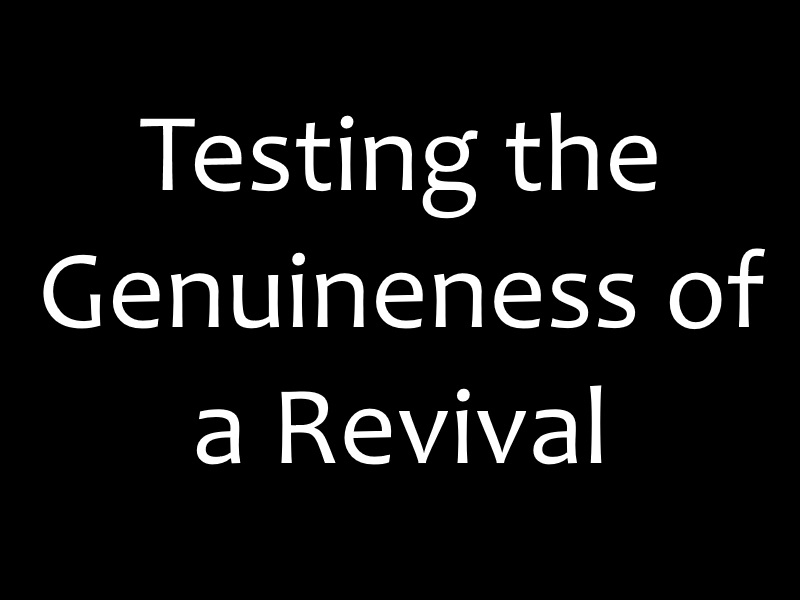 Testing the Genuineness of a Revival