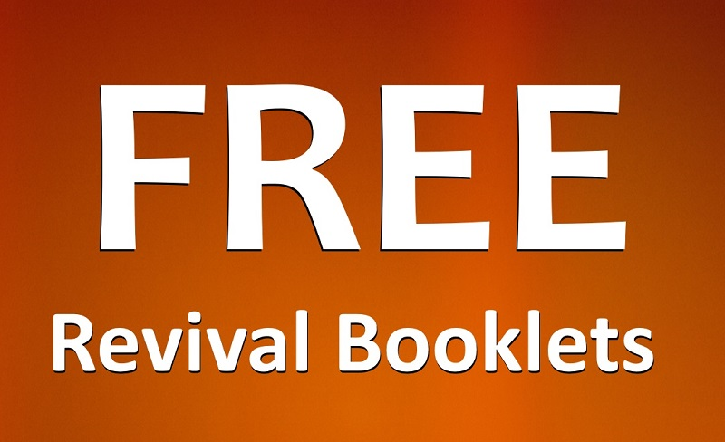 TWO FREE REVIVAL BOOKLETS
