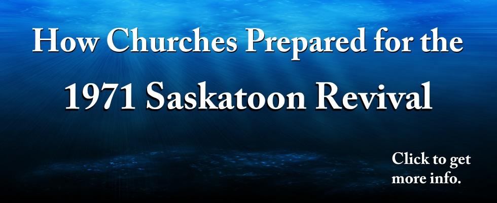Saskatoon Revival