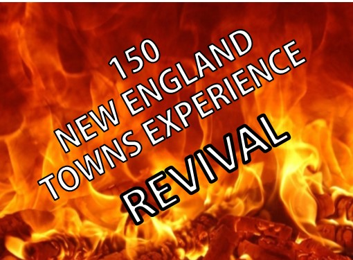 150 NEW ENGLAND REVIVALS FROM 1797 TO 1814 [Beginning of the Second Great Awakening]