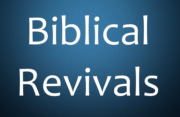 Revivals in the Bible